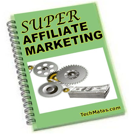 SUPER AFFILIATE MARKETING